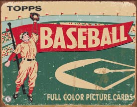 Made In U.S.A 1643 Topps Baseball Metal Tin Sign